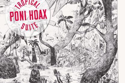 Tropical Suite, nouvel album de Poni Hoax