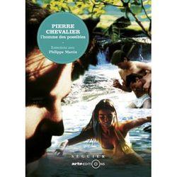 """Couverture du livre """"Pierre Chevalier, l'homme des possibles"""""""