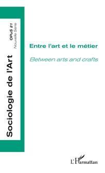 Entre l'art et le métier