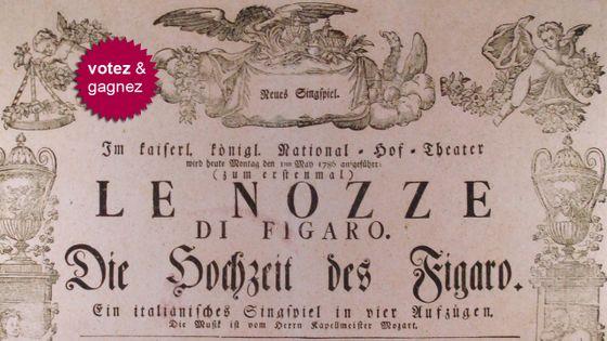 Affiche originale de la création des Noces de Figaro de Mozart en 1786 à Vienne