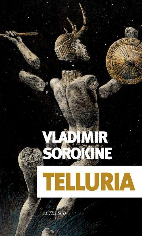 Couverture Telluria de Vladimir Sorokine