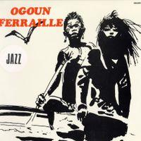 Appellation contrôlée - Ogoun Ferraille