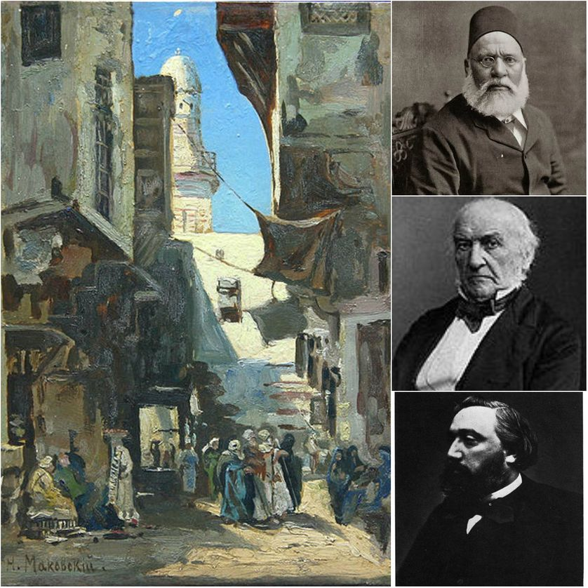 Une rue du Caire par Nikolay Makovsky, avant 1880/Ahmed Orabi, 1900/William Ewart Gladstone/Léon Gambetta par Nadar, 1870