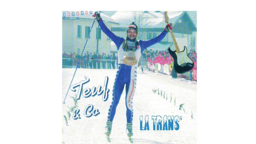"""La Trans"""", paroles et musique Eric Thévenin dit """"Teuf""""."""