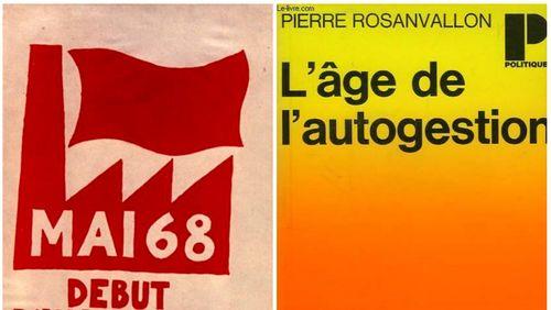Les années 1968-2018 : une histoire intellectuelle et politique (3/11) : Autogestion, société civile et nouvelle culture politique