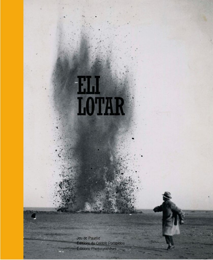 """Couverture catalogue de l'exposition """"Eli Lotar"""" au Jeu de paume"""