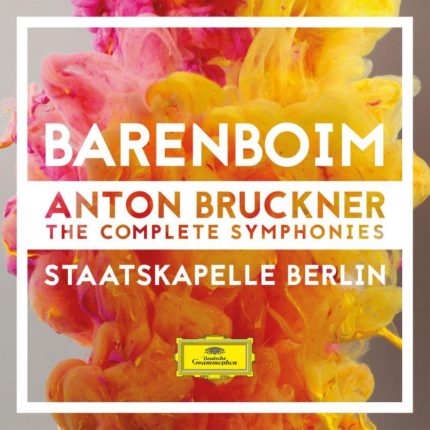 Anton Bruckner - The Complete Symphonies. Staatskapelle Berlin, Daniel Barenboïm (Deutsche Grammophon)