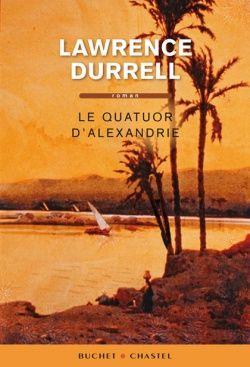 Couverture du Quatuor d'Alexandrie - Lawrence Durrell - éditions Buchet Chastel