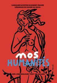 Nos humanités, illustrations de Caroline Souffir, textes de Robert Frank et légendes de Didier Da Silva