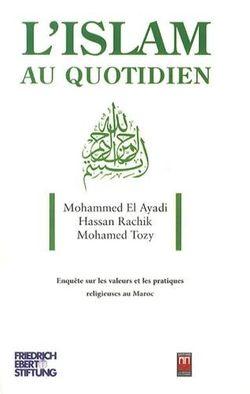 Enquête sur les valeurs et les pratiques religieuses au Maroc