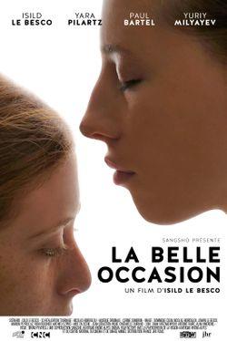 Affiche du film La Belle Occasion d'Isild Le Besco
