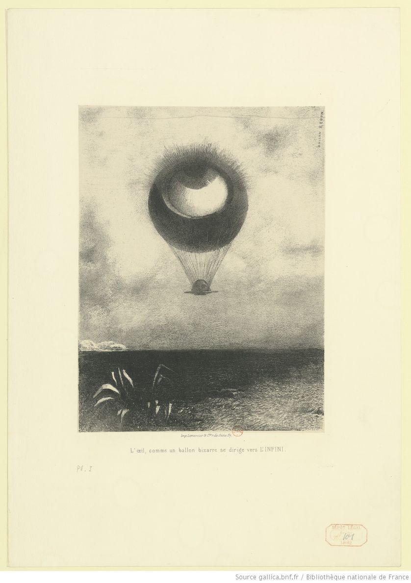 """""""L'œil, comme un ballon se dirige vers l'INFINI"""" : estampe / Odilon Redon, 1882"""