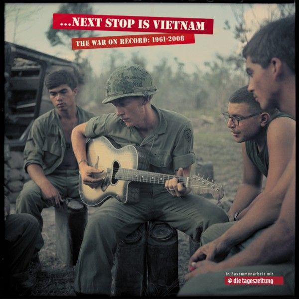 Next Stop Is Vietnam - The War On Record, 1961-2008 (13 CDs+livre)
