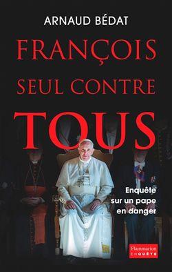 François seul contre tous
