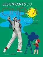 Les enfants du cinéma Cahier d'activités