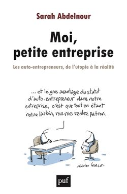 Moi, petite entreprise : les auto-entrepreneurs, de l'utopie à la réalité