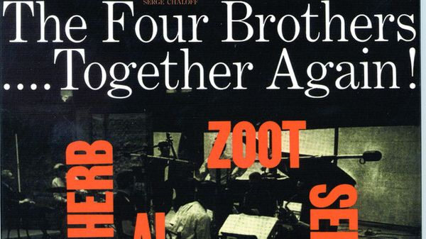 Jazz au Trésor : The Four Brothers - Together Again