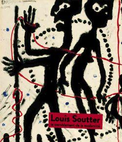 Louis Soutter – Le tremblement de la modernité