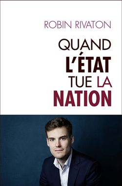 Quand l'Etat tue la nation