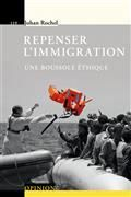 Repenser l'immigration