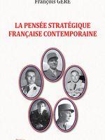 La pensée stratégique française contemporaine