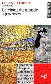 Couverture pour Le chant du monde de Jean Giono (essai et dossier) - Laurent Fourcaut - éditions Gallimard (folio)
