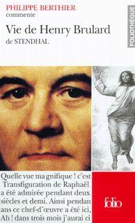 Couverture de Vie de Henry Brulard de Stendhal (Essai/Commentaire) - Philippe Berthier - éditions Gallimard (foliothèque)