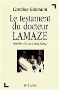 le testament du docteur Lamaze
