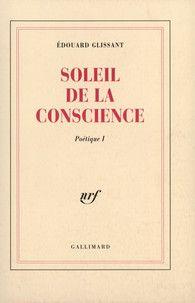 Couverture de Soleil de la conscience - Edouard Glissant - éditions Gallimard