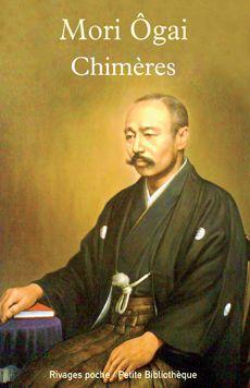 Couverture de Chimères - Mori Ôgai - éditions Payot et rivages