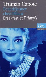 couverture de Petit déjeuner chez Tiffany/Breakfast at Tiffany's - Truman Capote - éditions Gallimard