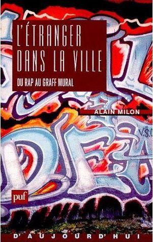 L'étranger dans la ville, du rap au graff mural