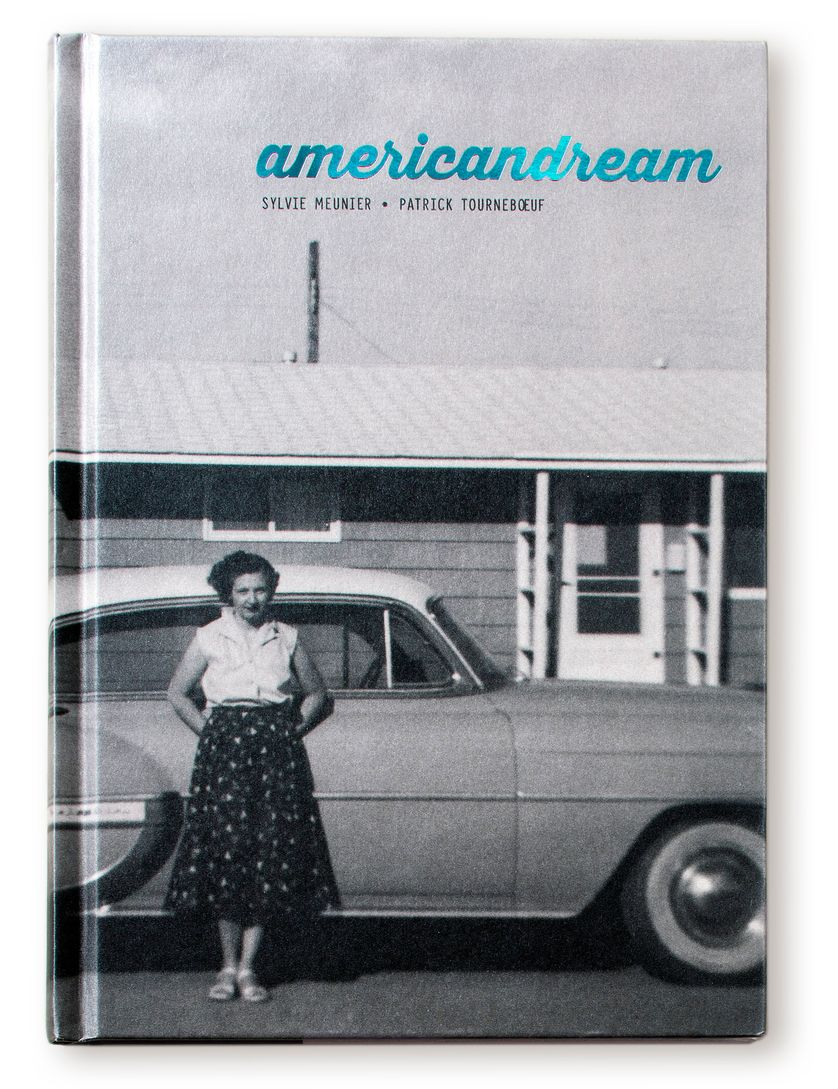 Livre American Dream de Sylvie Meunier et Patrick Tournebœuf