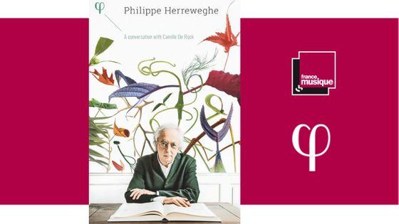 Philippe Herreweghe - une conversation avec Camille De Rijck