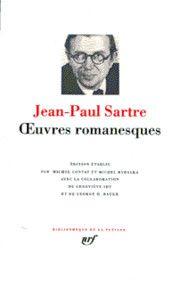 Oeuvres Romanesques - Jean-Paul Sartre - éditions Gallimard (coll. de la Pléiade)