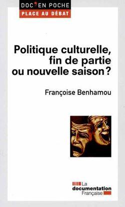 Politique culturelle : fin de la partie ou nouvelle saison ?