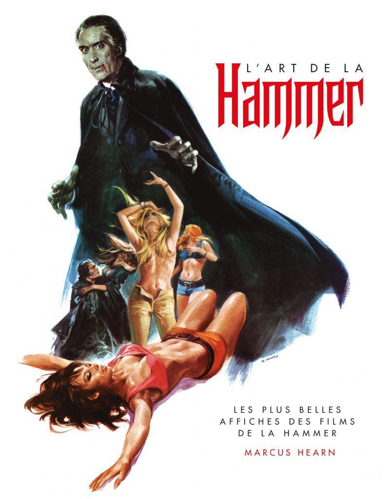 L'Art de la Hammer - Les plus belles affiches des films de la Hammer // Marcus Hearn
