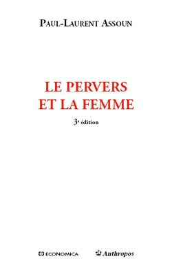 Couverture de Le Pervers et la femme - Paul-Laurent Assoun - édition Anthropos/Economica