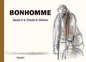 """De Sarah V. et Claude K. Dubois """"Bonhomme"""""""