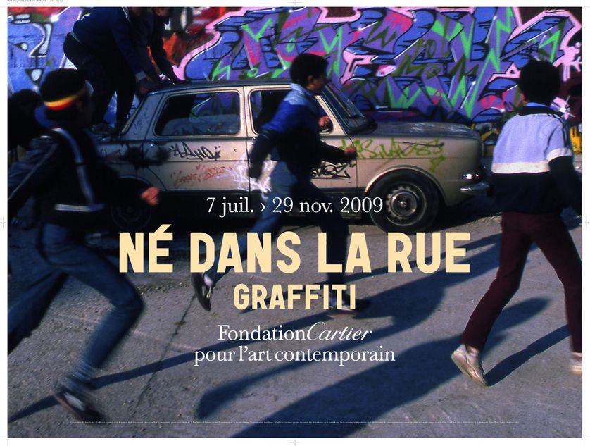 Affiche de l'exposition : Né dans la rue Graffiti (2009)