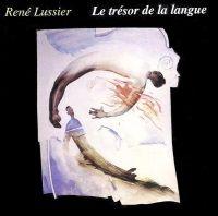 CD René Lussier Le trésor de la langue