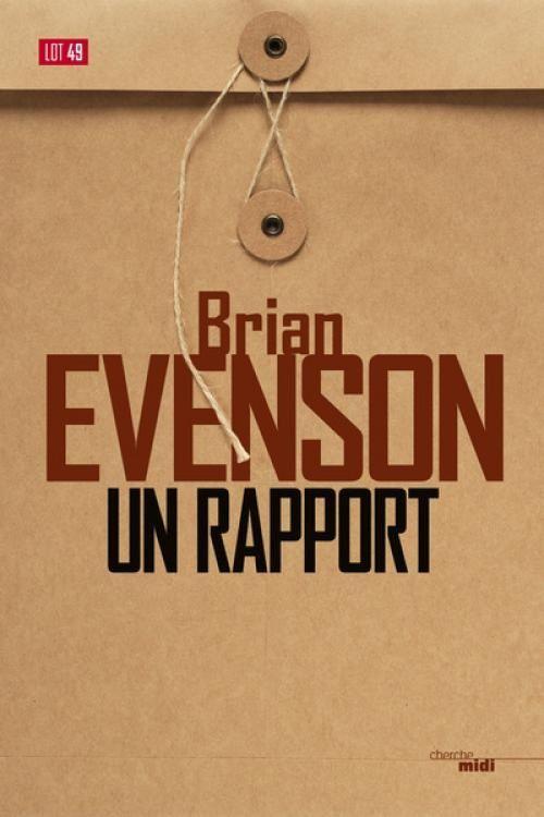 """Couverture """"Un rapport"""" de Brian Evenson"""