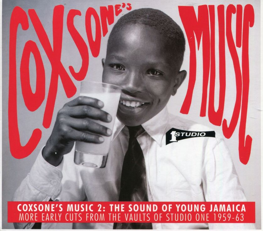 Coxsone's music 2 : The sound of young Jamaica - More early cuts from the vaults of Studio One 1959-63