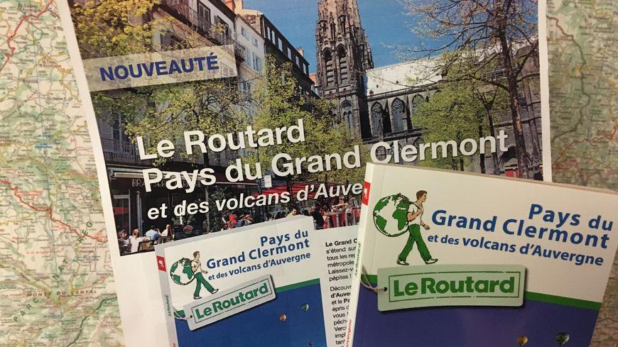 Le Guide du Routard du Pays du Grand Clermont vient de paraître