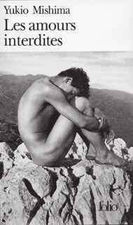 Couverture pour Les amours interdites - Yukio Mishima - éditions Gallimards (coll. Folio)