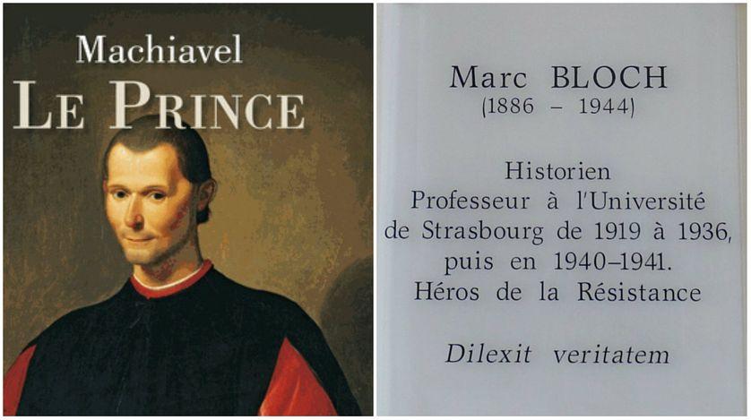 Détail de la couverture du Prince de Machiavel (Traduction de J. Risset et présentation de P. Boucheron) / Plaque à la mémoire de Marc Bloch à l'entrée du Palais Universitaire de Strasbourg (ex-Université Marc Bloch), 2010