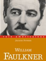 Couverture de William Faulkner - Jacques Pothier - éditions Belin