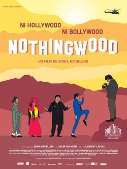 Affiche du documentaire Nothingwood de Sonia Kronlund