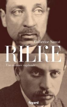 Couverture de Rilke. Une existence vagabonde - Catherine Sauvat - Editions Fayard
