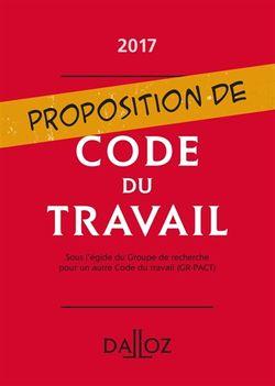 Proposition de code du travail : 2017